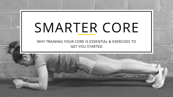 Why training your core is essential & exercises to get you started