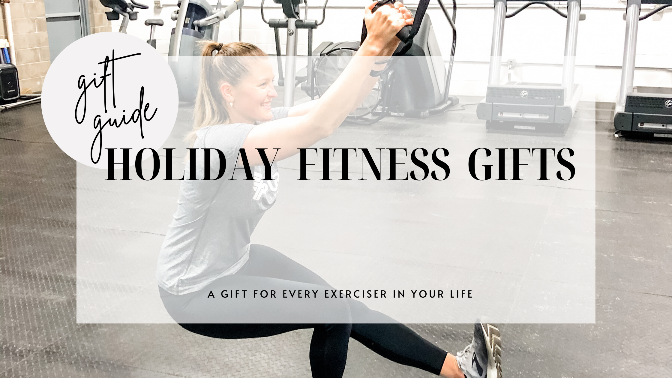 Fitness Gift Holiday Guide
