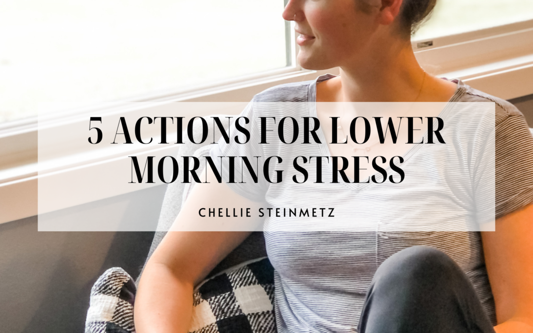 ACTIONS FOR A LESS STRESSFUL MORNING