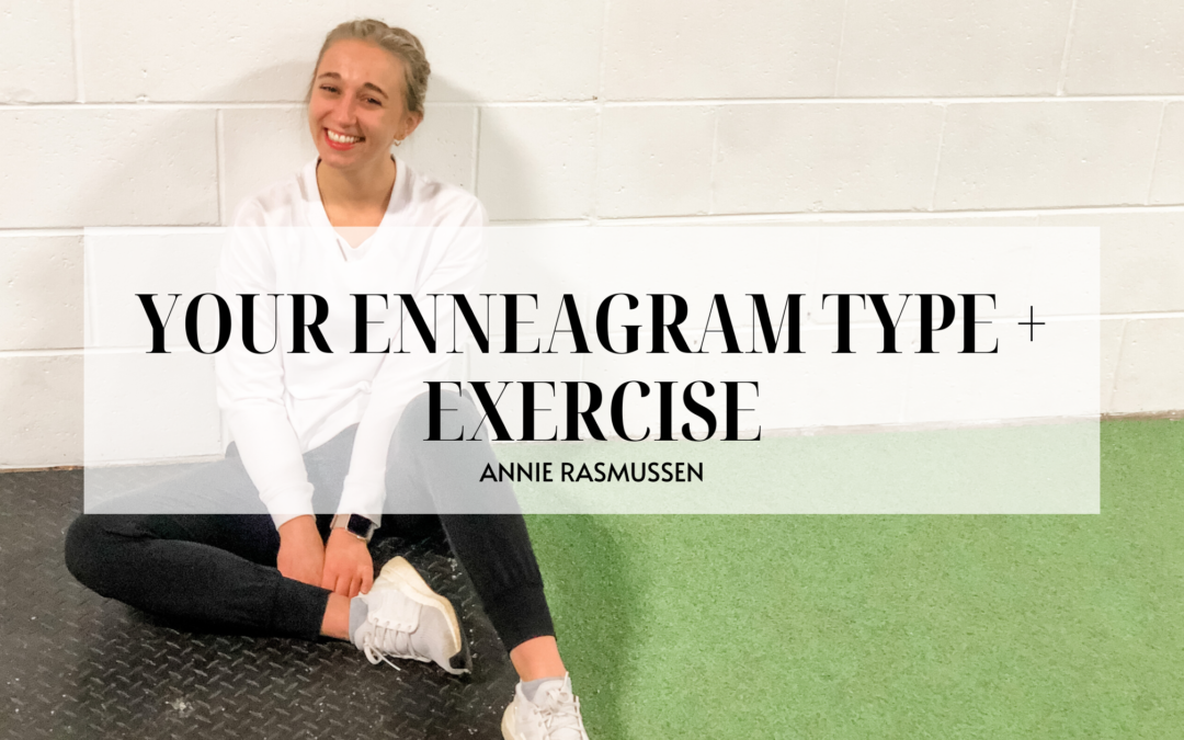 ENNEAGRAM TYPE + EXERCISE